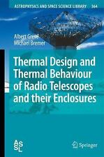 Thermal Design and Thermal Behaviour of Radio Telescopes and Their Enclosures...