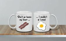Dont Go Bacon My Heart Couldnt If I Fried Awesome Ceramic MUG