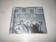DUNE WE ARE IN THERE YOU ARE OUT HERE : CD BRAND NEW AND SEALED