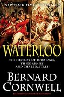 Waterloo: The History of Four Days, Three Armies, and Three Battles (Hardcover)