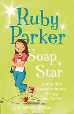 Rowan Coleman Ruby Parker: Soap Star Very Good Book