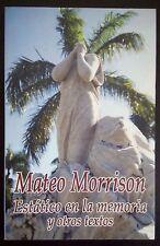 Estatico en la memoria y otros textos - Mateo Morrison - 2009 Republica Dominica