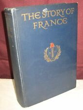 THE STORY OF FRANCE AS TOLD TO BOYS AND GIRLS 1920 MARY MACGREGOR HISTORY 10/17