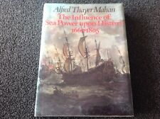 Influence of Sea Power Upon History, 1660-1805 Mahon, Alfred Thayer ex library