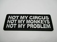 BIKER NOT MY CIRCUS...Patch SewIron Rider biker men's shed rider Motorcycle