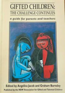 Gifted Children The Challenge Continues by Angelica Jacob & Graham Barnsley