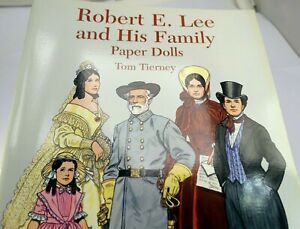 Robert E. Lee and His Family Paper Dolls by Tom Tierney (1996, Paperback)
