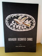 AMERICAN DECORATED CHAIRS by Shirley Spaulding Devoe 1947 Craft History+ Instr.