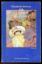 LA MORTE DE CUORE ELISABETH BOWEN LA TORTUGA EDICIONES 1995