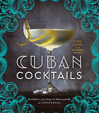 Cuban Cocktails: 100 Classic and Modern Drinks, Very Good Condition Book, Ravi D