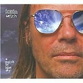 A Patch of Blue Sky, Kevin Welch, Good CD
