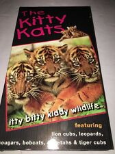 The Kitty Kats Itty Bitty Kiddy Wildlife(1997, VHS)-TESTED-VERY RARE COLLECTIBLE