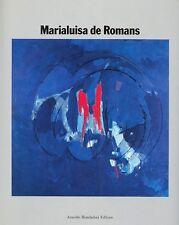 DE ROMANS Marialuisa, Marialuisa De Romans. Dedica autografa dell'Artista