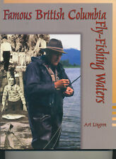 Famous British Columbia Fly-Fishing Waters - Aet Lingren