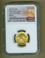 2016 W 25C STANDING LIBERTY GOLD QUARTER NGC SP69 100TH ANN EARLY RELEASE LABEL