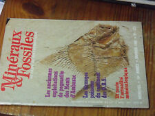 11µ? Revue Mineraux & Fossiles n°115 Ferrimolybdite Etrange poisson des O.R.S