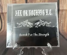 All Or Nothing H.C. (Search For The Strength) Cd 2002