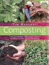 Composting: The Ultimate Organic Guide to Recycling Your Garden by Tim Marshall…