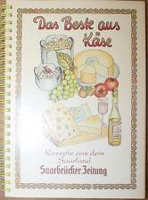 Saar Das Beste aus Käse um 1995 Käsekochbuch Kochbuch Rezepte Saarland selten!
