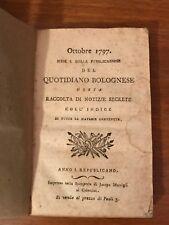 ottobre 1797 QUOTIDIANO BOLOGNESE ossia notizie secrete anno I BOLOGNA Marsigli