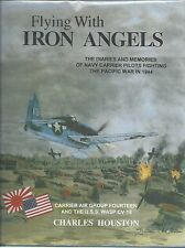 Flying with Iron Angels: Carrier Air Group Fourteen and the U.S.S. Wasp CV-18