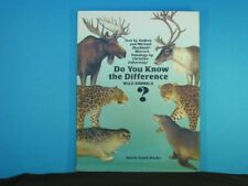 Do You Know the Difference? (Wild Animals)