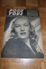 Film pour Tous N°40 - 14 Janvier 1947 Veronica Lake Georges Marchal Josette Day