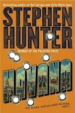Havana: An Earl Swagger Novel  by Stephen Hunter hardcover dj 1st