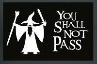 You shall not pass - Fussmatte, Größe: 60 x 40 cm, Material Polypropylen