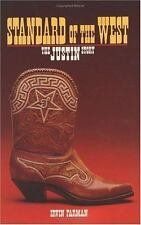 Standard of the West: The Justin Story (Texas Biography) by Farman, Irvin