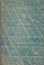 DENVER IN SLICES - LOUISA WARD ARPS