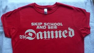 Skip School and see THE DAMNED Red Ladies T-Shirt.Size L.Punk Rock,Sex Pistols