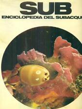 SUB ENCICLOPEDIA DEL SUBACQUEO 2 VOLUMI  AA VV SADEA SANSONI 1968