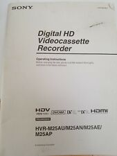 Sony INSTRUCTION /MANUAL BOOK FOR SONY HVR-M25AU/ M25 AN/ M25AE/MINIDV HDV DECK