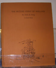 The Picture Story of Holland 1946 de Jong Children History Netherlands