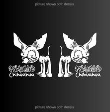 """Psycho Chihuahua Dog Setof2 Decals Stickers (6.5"""" TALL)"""