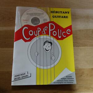 COUP DE POUCE - DEBUTANT GUITARE + CD - RARE  LIVRE !!!!!!!!!!