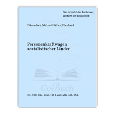 Dünnebier, Michael / Kittler, Eberhard: Personenkraftwagen sozialistischer ...