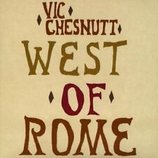 Vic Chesnutt West of Rome  [CD]