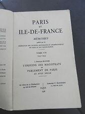 BLUCHE L ORIGINE DES MAGISTRATS DU PARLEMENT DE PARIS AU XVIII SIECLE 1715-1771