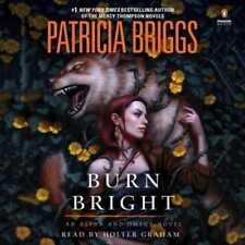 Burn Bright by Patricia Briggs: New