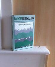 Counterurbanization: el cambio de ritmo y la naturaleza de la población desconcentración