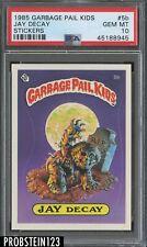 1985 Garbage Pail Kids Jay Decay PSA 10 GEM MINT