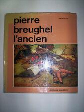 PIERRE BREUGHEL L'ANCIEN / MARCEL FRYNS / ED. MEDDENS 1964