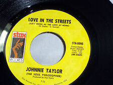 Johnnie Taylor: Love in the Streets / Hijackin' Love  [Unplayed Copy]