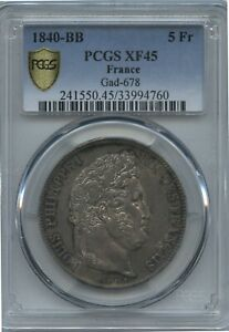 1840 BB  France 5 Francs PCGS Secure XF 45 Super Nice in Hand & Original