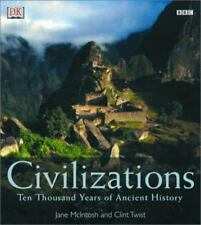 Civilizations: Ten Thousand Years of Ancient History
