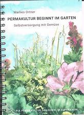 Marlies Ortner: Permakultur beginnt im Garten