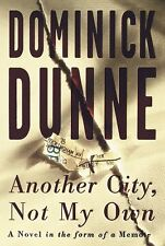 Another City, Not My Own: A Novel in the Form of a