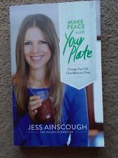 Make Peace With Your Plate:Change Your Life One Meal at a Time by Jess Ainscough